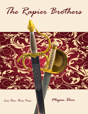 The Rapier Brothers by Megan Derr