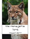 The Menagerie: Lynx