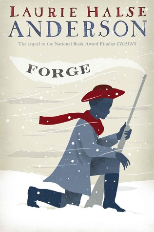 Forge (Seeds of America, #2)