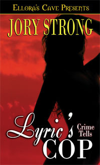 Lyric's Cop by Jory Strong