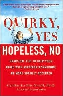 Quirky, Yes---Hopeless, No by Cynthia La Brie Norall