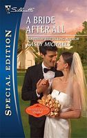 A Bride After All (Second Chance Bridal, #2) by Kasey Michaels