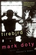 Firebird by Mark Doty