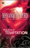 Touch of Temptation by Rhyannon Byrd