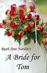 A Bride for Tom (Nebraska Historicals #1)