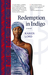 Redemption in Indigo (Paperback)