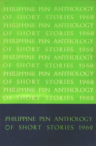 Philippine PEN Anthology of Short Stories 1962 by Francisco Arcellana