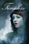 Timeless (Timeless, #1)
