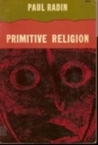 Primitive Religion: Its Nature and Origin