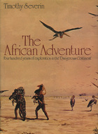 Download for free The African adventure,: Four hundred years of exploration in the dangerous continent by Tim Severin PDF