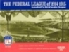 The Federal League of 1914-1915: Baseball's Third Major League