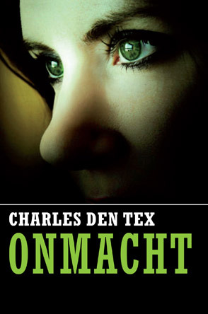 Onmacht by Charles den Tex