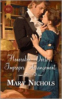 Honorable Doctor, Improper Arrangement by Mary Nichols