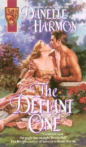 The Defiant One by Danelle Harmon