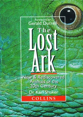 The Lost Ark by Karl Shuker