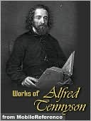 Works of Alfred Lord Tennyson by Alfred Lord Tennyson