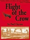 Flight of the Crow [Book 2 of the Calling Crow Series]