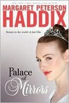 Palace of Mirrors by Margaret Peterson Haddix