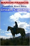 Dream Catcher - Romance Short Story