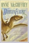 Dragonflight / Dragonquest by Anne McCaffrey