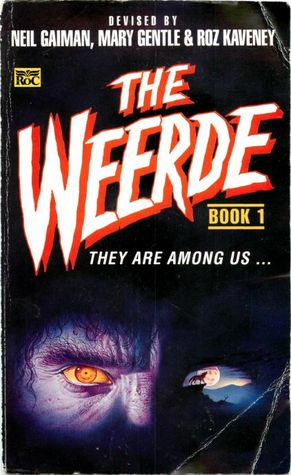 The Weerde, Book 1: A Shared World Anthology