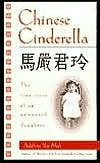 Chinese Cinderella: The True Story of an Unwanted Daughter