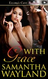 With Grace by Samantha Wayland
