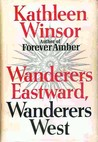 Wanderers Eastward, Wanderers West