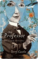 The Professor and Other Writings by Terry Castle