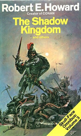 The Shadow Kingdom and Others: Skull-face Omnibus Volume 3