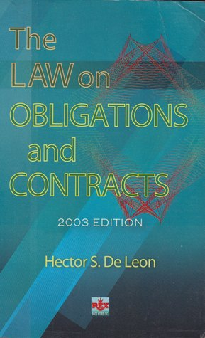 The Law on Obligations and Contracts by Hector S. De Leon