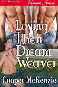 Loving Their Dream Weaver by Cooper McKenzie