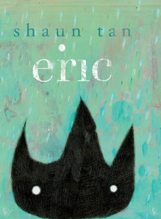 Eric by Shaun Tan