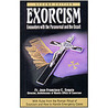 Exorcism - Encounters with the Paranormal and the Occult