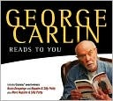 George Carlin Reads to You by George Carlin