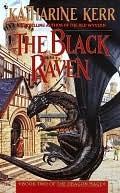 The Black Raven by Katharine Kerr