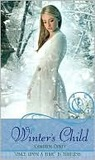 "Winter's Child: A Retelling of ""The Snow Queen"" (Once Upon a Time)"