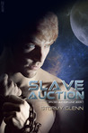Slave Auction (Spaced Out For Love, #1)