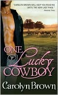 One Lucky Cowboy by Carolyn Brown