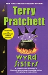 Wyrd Sisters by Terry Pratchett