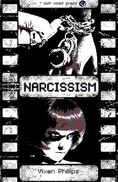 Narcissism by Vixen Phillips