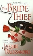 The Bride Thief by Jacquie D'Alessandro
