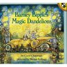 Barney Bipple's Magic Dandelions