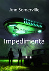 Impedimenta (Interstitial, #3)