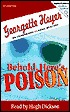 Behold, Here's Poison: An Unabridged Classic Mystery