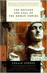 The Decline and Fall of the Roman Empire (Edited and Abridged)