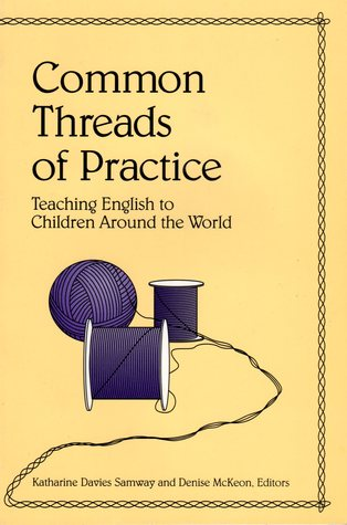 Common Threads of Practice: Teaching English to Children Around the World