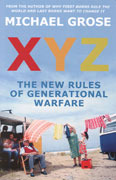 Xyz:  The New Rules Of Generational Warfare