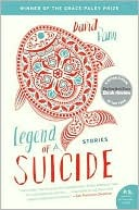 Legend of a Suicide: Stories