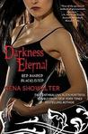 Darkness Eternal (Young Adult Alien Huntress, #1-2)